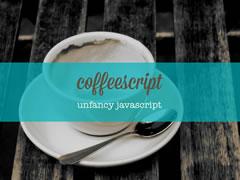 Presenration: Coffeescript - Unfancy Javascript